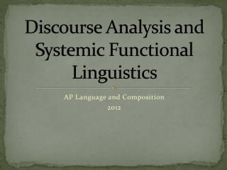 Discourse Analysis and Systemic Functional Linguistics