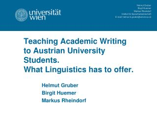 Teaching Academic Writing to Austrian University Students. What Linguistics has to offer.