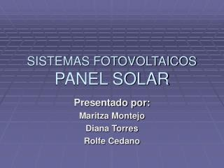 SISTEMAS FOTOVOLTAICOS PANEL SOLAR