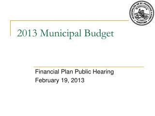 2013 Municipal Budget