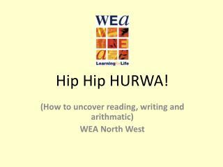 Hip Hip HURWA!
