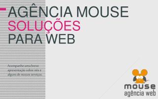 Agência  Mouse soluções para  web