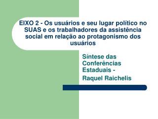 Síntese das Conferências Estaduais -  Raquel Raichelis