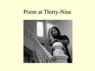 Poem at Thirty-Nine