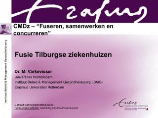 CMDz � �Fuseren, samenwerken en concurreren�