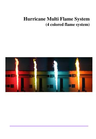 Hurricane Multi Flame System (4 colored flame system)