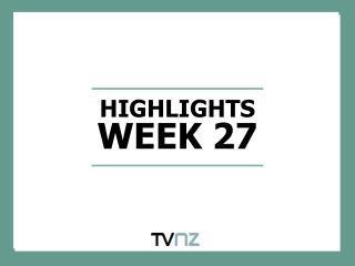 HIGHLIGHTS WEEK 27