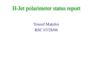 H-Jet polarimeter status report