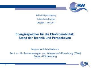 Energiespeicher f r die Elektromobilit t:  Stand der Technik und Perspektiven