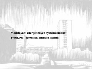 Modelování energetických systémů budov T*SOL Pro – navrhování solárních systémů