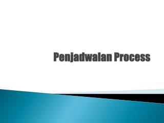 Penjadwalan Process