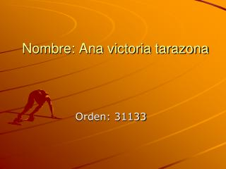 Nombre: Ana victoria tarazona