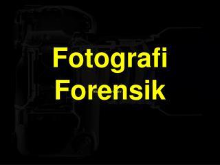 Fotografi Forensik