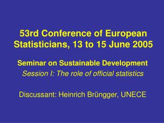 53rd Conference of European Statisticians, 13 to 15 June 2005