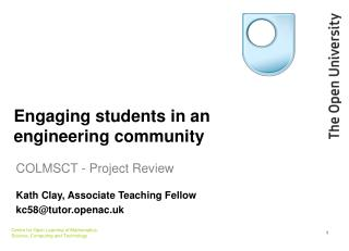 Engaging students in an engineering community