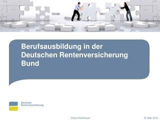 Berufsausbildung in der Deutschen Rentenversicherung Bund