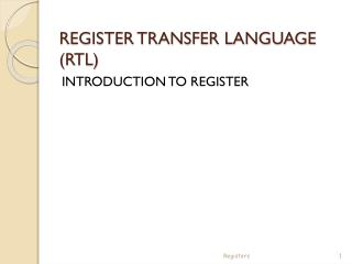 REGISTER TRANSFER LANGUAGE (RTL)