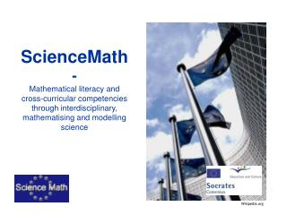 ScienceMath - Mathematical literacy and  cross-curricular competencies