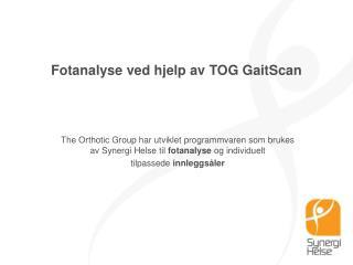 Fotanalyse ved hjelp av TOG GaitScan