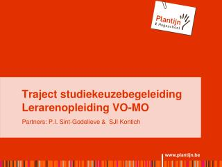 Traject studiekeuzebegeleiding Lerarenopleiding VO-MO