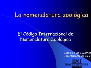 La nomenclatura zool gica