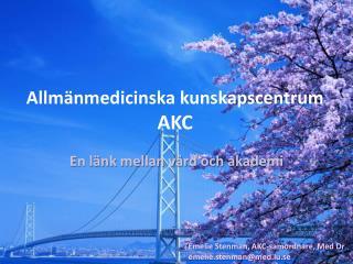 Allm�nmedicinska kunskapscentrum  AKC