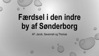 Færdsel i den indre by af  S ønderborg