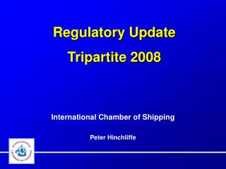 Regulatory Update Tripartite 2008