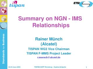 Summary on NGN - IMS   Relationships