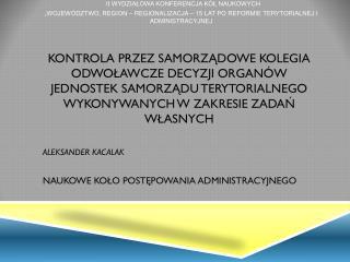Samorządowe Kolegia Odwoławcze- uwagi wprowadzające Kontrola instancyjna SKO