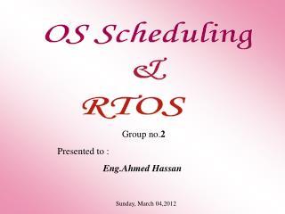 OS Scheduling & RTOS