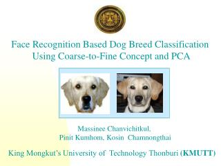 Face Recognition Based Dog Breed Classification  Using Coarse-to-Fine Concept and PCA