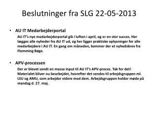 Beslutninger fra SLG 22-05-2013