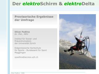 Der  elektro Schirm &  elektro Delta