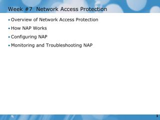Week #7  Network Access Protection
