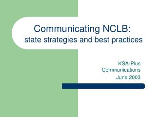 Communicating NCLB: state strategies and best practices