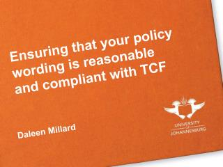 Ensuring that your policy wording is reasonable and compliant with TCF