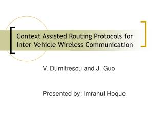 Context Assisted Routing Protocols for Inter-Vehicle Wireless Communication