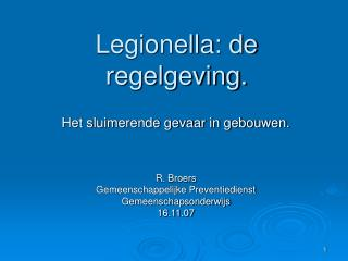 Legionella: de regelgeving.