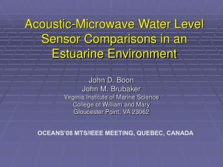 Acoustic-Microwave Water Level Sensor Comparisons in an Estuarine Environment