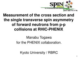 Manabu Togawa  for the PHENIX collaboration. Kyoto University / RBRC