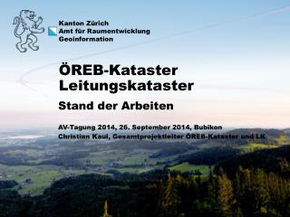 Stand der Arbeiten AV-Tagung 2014, 26. September 2014,  Bubikon
