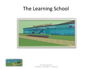 The  Learning  School
