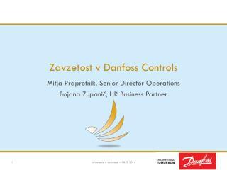 Zavzetost v  Danfoss  Controls