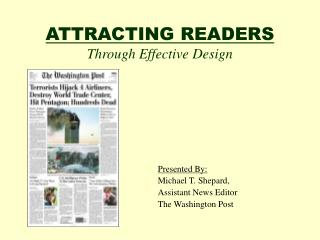 ATTRACTING READERS Through Effective Design