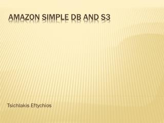 Amazon simple db and s3
