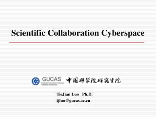 Scientific Collaboration Cyberspace