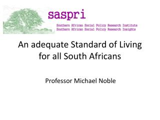 An adequate Standard of Living for all South Africans