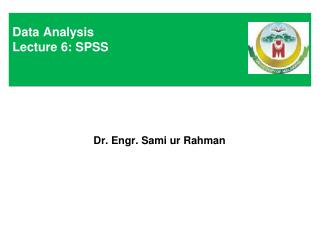 Data Analysis Lecture 6: SPSS
