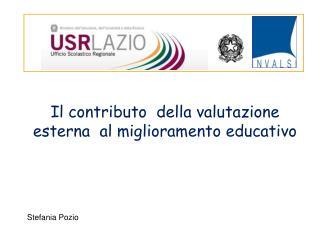 Il contributo  della valutazione esterna  al miglioramento educativo